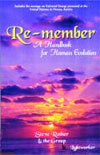 Re-member: A Handbook for Human Evolution by Steve Rother