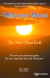 Welcome Home: The New Planet Earth by Steve Rother